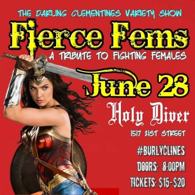 Fierce Fems Presented by The Darling Clementines
