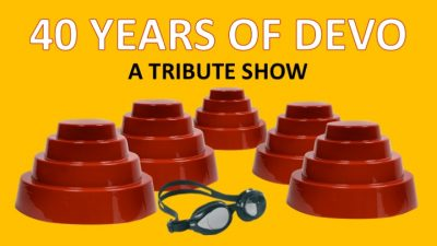 40 Years of Devo: A Tribute Show
