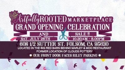 Artfully Rooted Marketplace Grand Opening Celebration