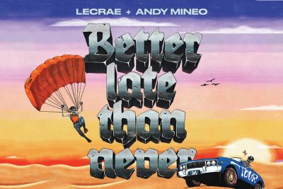 Lecrae and Andy Mineo: Better Late Than Never Tour