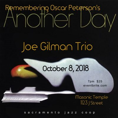 The Joe Gilman Trio: Remembering Another Day