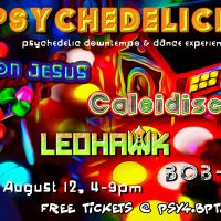 Psychedelicious IV: Psychedelic Downtempo and Dance Experience
