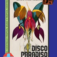 Shaun Slaughter and Batiste Rhum Presents: Disco Paradiso