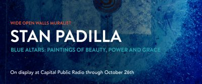 CapRadio's Stan Padilla Exhibit