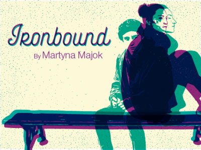 Ironbound by Martyna Majok