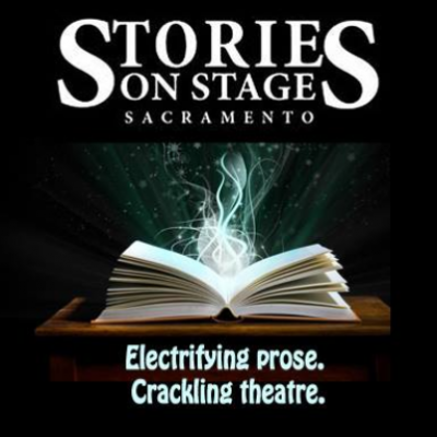 Stories on Stage Sacramento with The Los Rios Writers