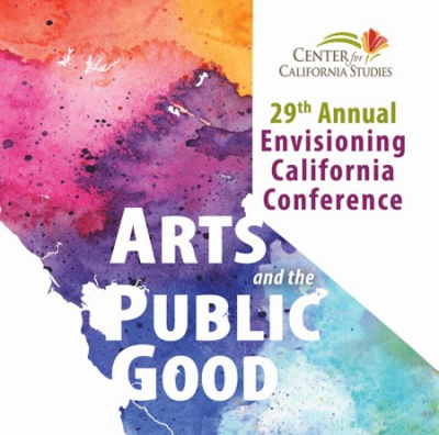Envisioning California Conference: Arts and the Public Good