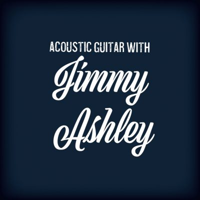 Acoustic Guitar with Jimmy Ashley