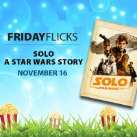 Friday Flicks: Solo: A Star Wars Story