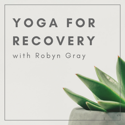Yoga for Recovery with Robyn Gray
