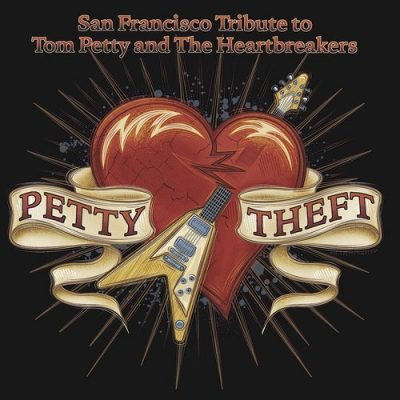 Petty Theft: A Tribute to Tom Petty and The Heartbreakers
