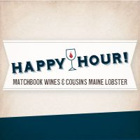 Cousins Maine Lobster and Matchbook Wines