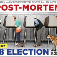 Capitol Weekly Election Post-Mortem