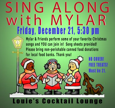 Mylar's Hippie Sing-Along Christmas Show and Food Drive (Louie's)
