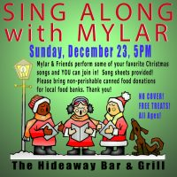 Mylar's Sing-Along Christmas Show and Food Drive (Hideaway)