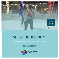 Single in the City (Downtown Sacramento Ice Rink)