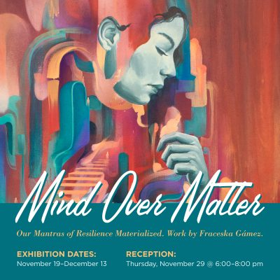 Mind Over Matter Art Show