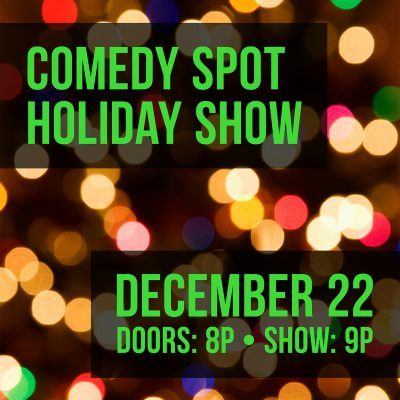 Comedy Spot Holiday Show