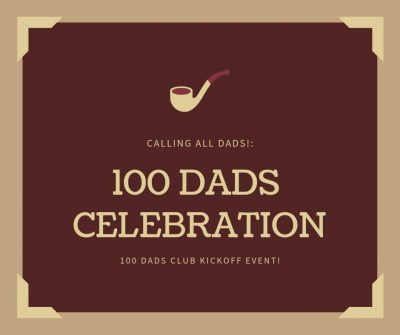 100 Dads Club Celebration