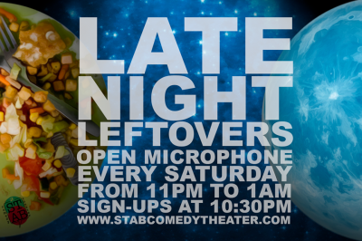 Late Night Leftovers Open Microphone