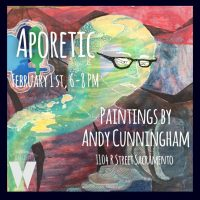 Aporetic: Andy Cunningham Opening Reception Art Show