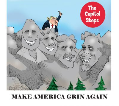 The Capitol Steps: Make America Grin Again
