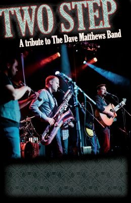 Two Step: Tribute to Dave Matthews Band
