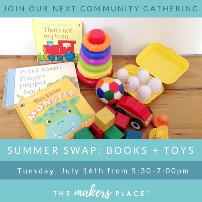 Community Gathering Summer Swap: Books and Toys