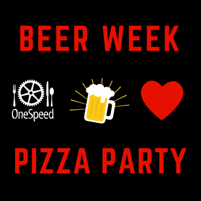Beer Week Pizza Party