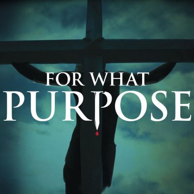 For What Purpose Easter Drama