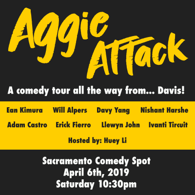 Aggie Attack: A Comedy Tour All the Way from Davis