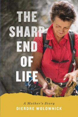 Dierdre (Honnold) Wolownick: The Sharp End of Life Author Talk
