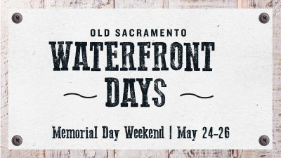 Old Sacramento Waterfront Days