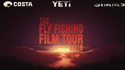 The 2019 Fly Fishing Film Tour