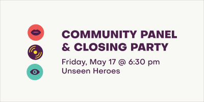 Community Panel and Closing Party
