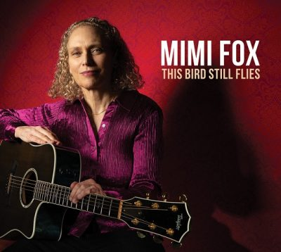 Mimi Fox: This Bird Still Flies
