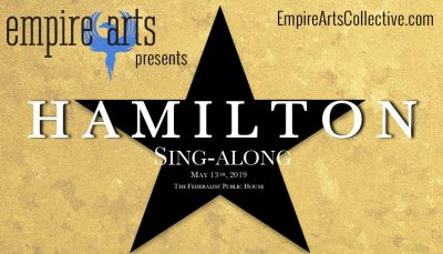 Empire Arts Summer Sing-Along Series: Hamilton