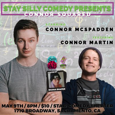 Stay Silly Comedy Presented Connor Squared