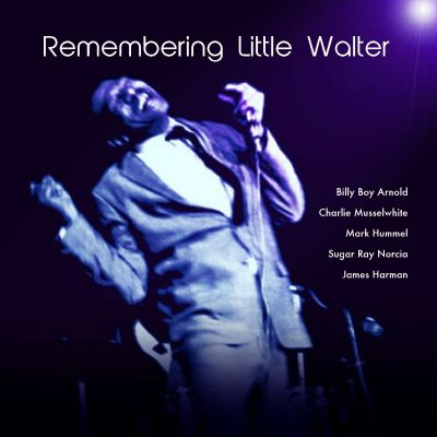 Blues and Bourbon: Tribute to Little Walter