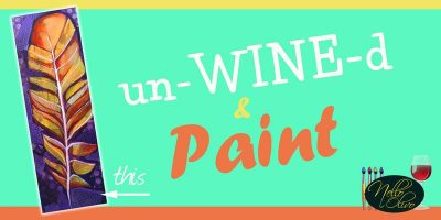 un-WINE-d and Paint