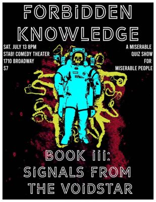 Forbidden Knowledge, Book III: Signals from the Voidstar
