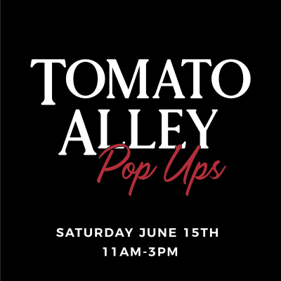 Tomato Alley Collective Pop-Up