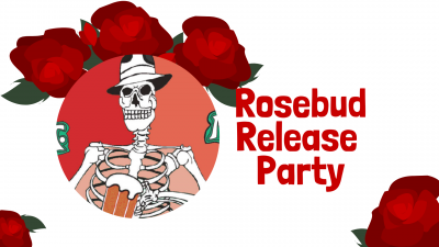 Rosebud Release Party at Tower Brewing