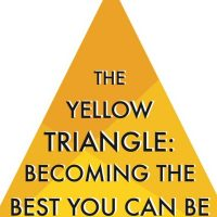 The Yellow Triangle: Becoming the Best You