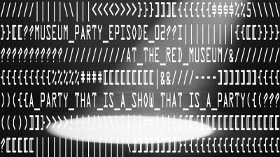 Museum Party Episode 2