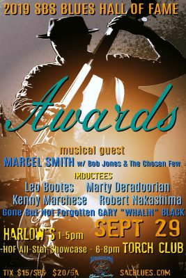 Sacramento Blues Society's Hall of Fame Awards and Marcel Smith Concert