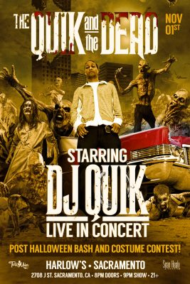 DJ Quik: The Quik and The Dead Halloween Bash