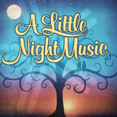 A Little Night Music (Cancelled)