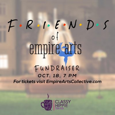 Friends of Empire Arts Fundraiser