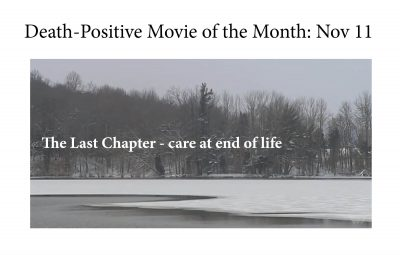 Death Positive Film: The Last Chapter